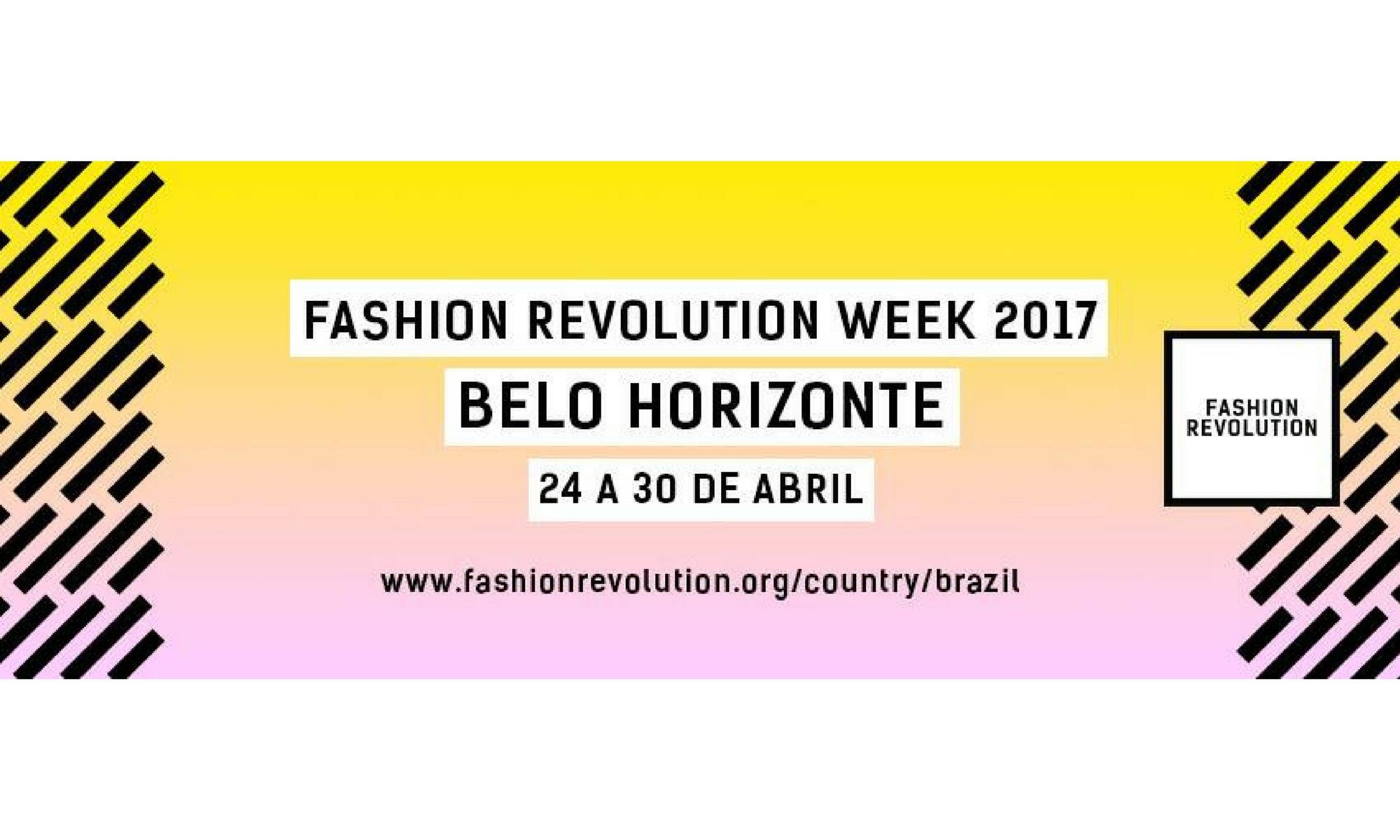 fashion revolution belo horizonte 2017 programação e datas